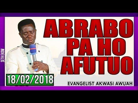 Abrabo Pa Ho Afutuo by Evangelist Akwasi Awuah