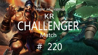 Korea Challenger Match #220/LO…