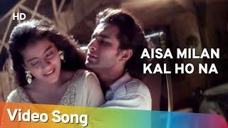 Aisa Milan Kal Ho Na (hd)   Hameshaa (1997)   Saif
