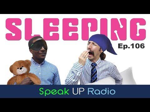ネイティブ英会話【Ep.106】睡眠//Sleeping - Speak UP Radio [ネイティブ英会話ラジオ]