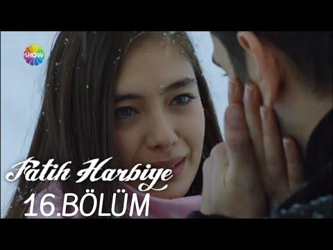 Fatih Harbiye 16.Bölüm