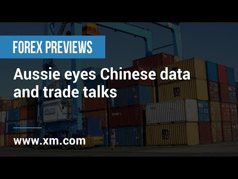 Forex Previews: 14/02/2019 - Aussie eyes Chinese data and trade talks