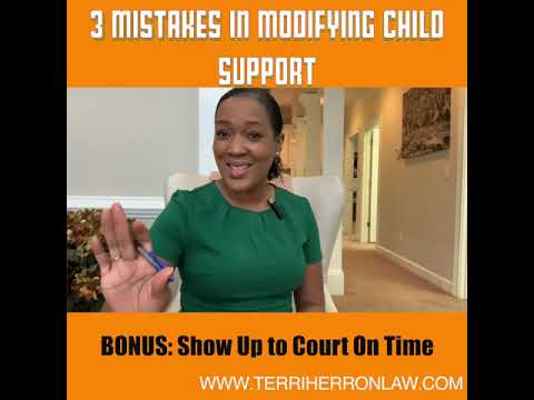 3 Mistakes People Make in Modifying Child Support