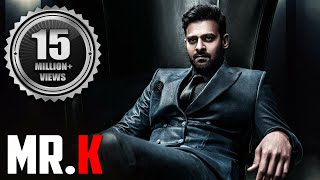 "Prabhas Latest Movie ""Mr. K"" 