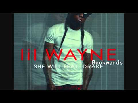 Lil Wayne - She Will Feat Drake (Backwards Version)