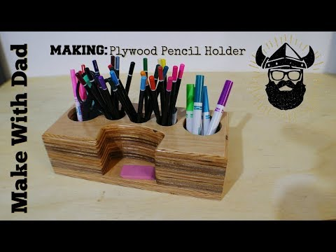 Making a pencil holder from scraps of plywood