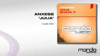 Anxess - Julia (Dub Mix) [Mondo Records]