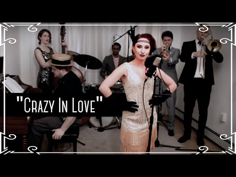 Crazy in Love Beyonce  1920s Great Gats   Ron Adele Anderson