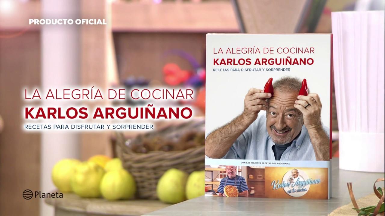 Cocinando Con Arguiñano | La Alegria De Cocinar De Karlos Arguinano Editorial Planeta Youtube