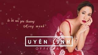 Tình Lại Đến Như Vừa Bắt Đầu | Lyrics Video | Uyên Linh