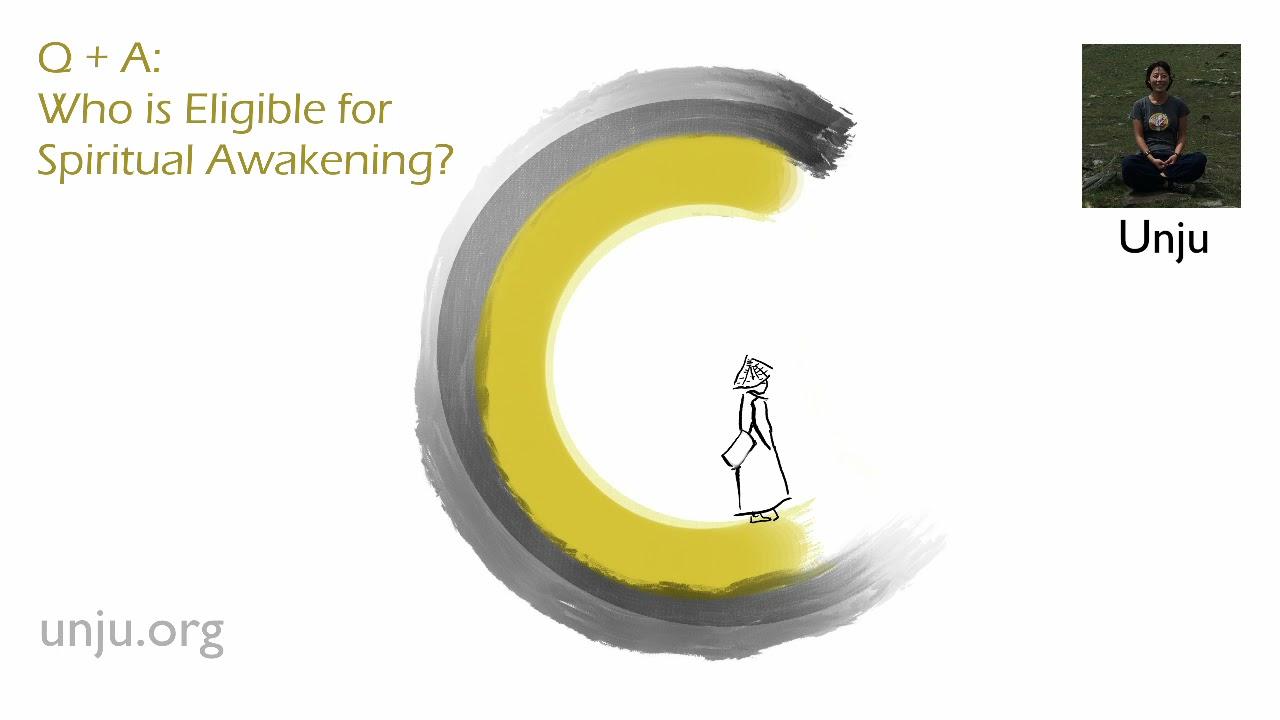 Who is Eligible for Spiritual Awakening?