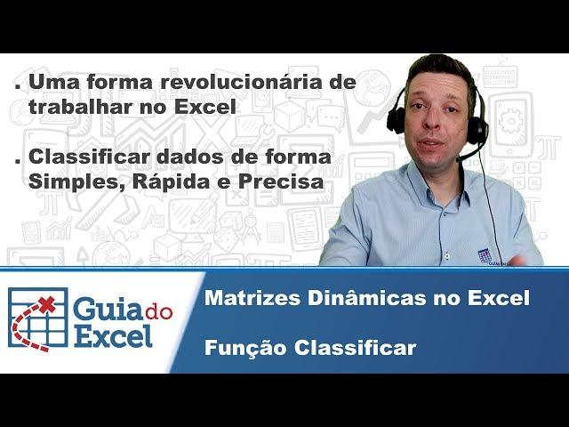 Função Classificar Excel - Matrizes dinâmicas