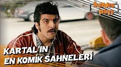 Kartal'ın En Komik Sahneleri - Kardeş Payı izle