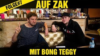 AUF ZAK FOLGE#7 (MIT BONG TEGGY, CASHISCLAY DISS, CAPITAL BRA, SSYNIC, FINCH, BAD BARS, ALBUM)
