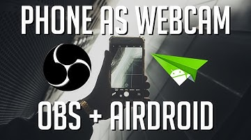 Best Way to Record Android Phone as Webcam in OBS | Tutorial 2019