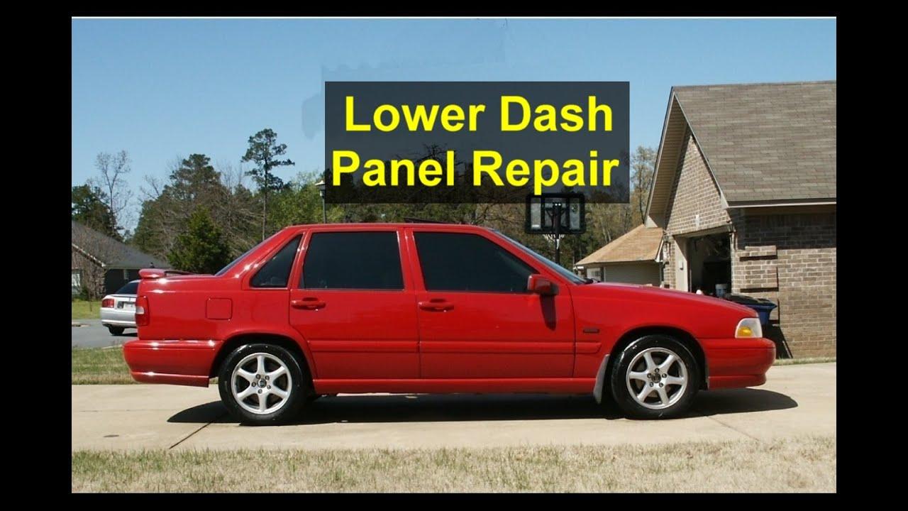 Lower Dash Panel Repair  Volvo S70  V70  Xc70  850  Etc