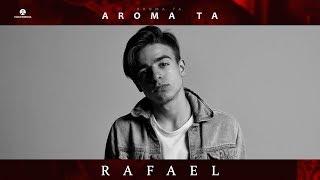 RAFAEL - AROMA TA (prod. by BlackMellow)