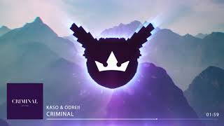 Kaso & Odreii - Criminal (Official Audio)