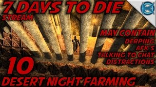 7 Days to Die -Ep. 10-