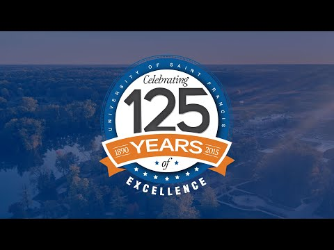 The University of Saint Francis' 125th Anniversary