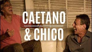 Caetano e Chico, certo e errado.