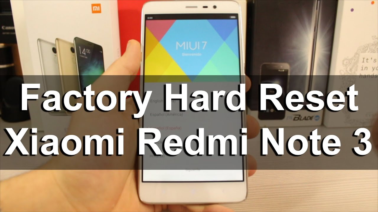 How To Factory Reset Xiaomi Redmi Note 3 (pro)