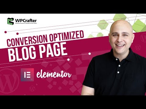 How To Create A Conversion Focused Blog Page With Elementor Page Builder