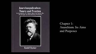"""""""Anarcho-syndicalism: Theory and Practice"""" by Rudolf Rocker, Chapter 1. Anarchism"""