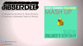 Afrojack & Quintino ft. Nicky Romero - Toulouse (Jibberdee 'Selecta' Mashup)