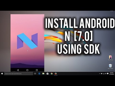 How To Install Android N [7.0] On PC (SDK)!