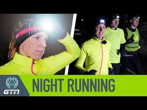 Night Running 101 | How To Run In The Dark