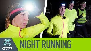 Night Running 101 | How To Run In The Dark