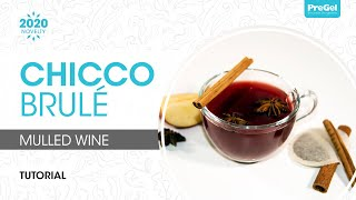 PreGel Chicco Brule (Mulled Wine)