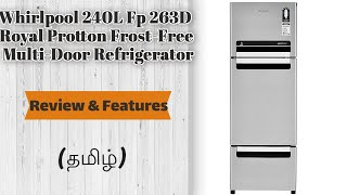 Whirlpool 240L Fp 263D Royal Protton Frost-Free Multi-Door Refrigerator Review amp Features
