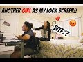 ANOTHER GIRL AS MY LOCK SCREEN PRANK ON GIRLFRIEND!!