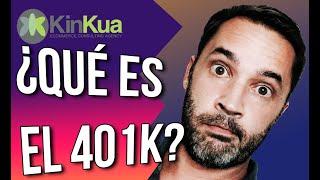 Qué es el 401K?