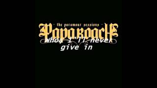 Papa Roach - To be Loved (with Lyrics) (HQ)