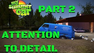 Attention to DETAIL [PART 2] - FUEL LOADS the VEHICLE? - My Summer Car #111