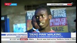 Kinangop family in shock as 'buried man' resurfaces