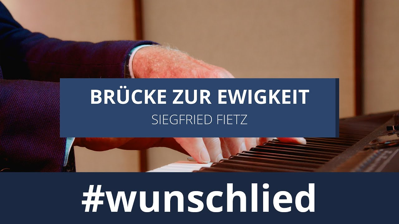 Siegfried Fietz singt 'Brücke zur Ewigkeit' #wunschlied