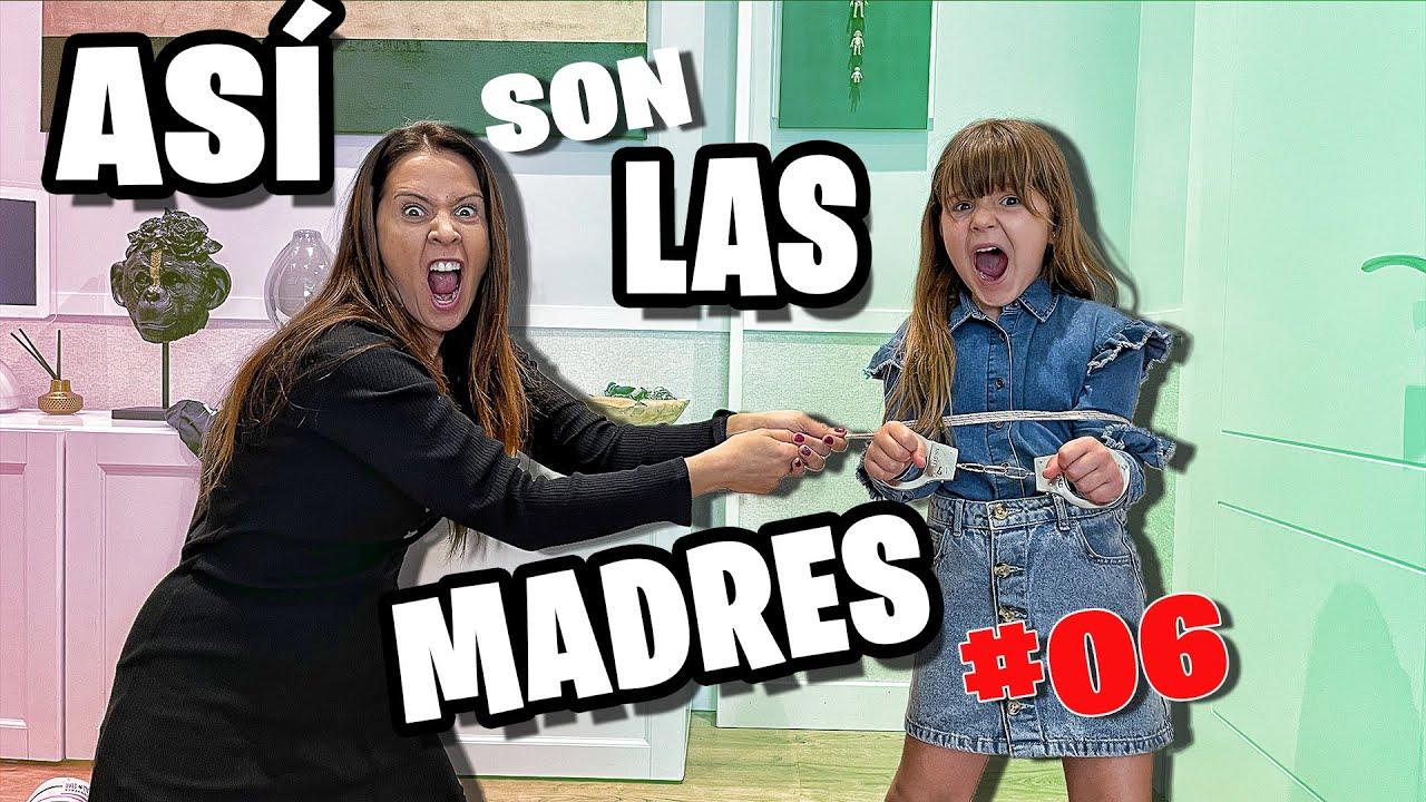 ASI SON LAS MADRES #06