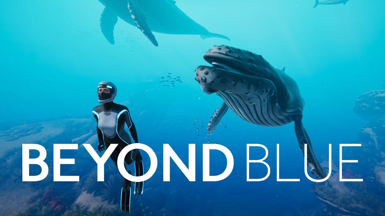 Seja um explorador do oceano em BEYOND BLUE e descubra os ...