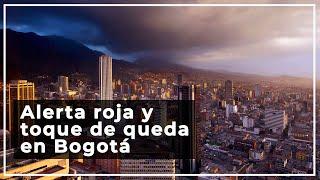 Claudia López decreta alerta roja y toque de queda en Bogotá