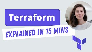 Terraform explained in 15 mins | Terraform Tutorial for Beginners