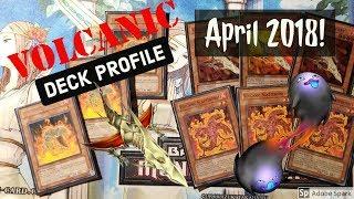 **Budget**  Yu-Gi-Oh! VOLCANIC Deck Profile April 2018