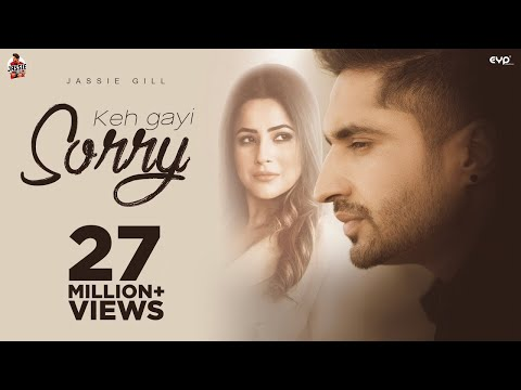 Keh Gayi Sorry Full Video Song | Jassi Gill, Shehnaaz Gill | New Punjabi Song 2020