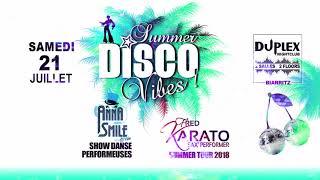 Summer Disco Vibes Samedi 21 juillet 2018