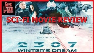 2307: WINTER'S DREAM ( 2017 Paul Sidhu ) aka HUMANOID: THE WINTER SOLDIER Sci-Fi Movie Review