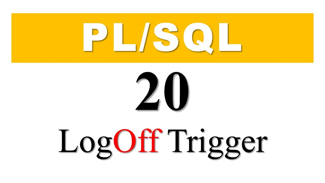 What Is LogOff Database Event Trigger In Oracle PL/SQL