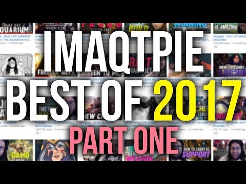 Imaqtpie - THE ABSOLUTE BEST OF IMAQTPIE IN 2017 (PART 1)